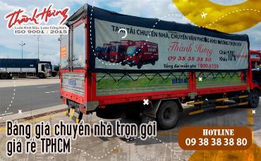 Bảng giá chuyển nhà trọn gói giá rẻ TPHCM