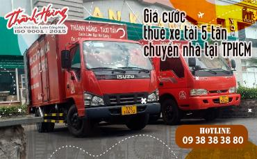 Giá cước thuê xe tải 5 tấn chuyển nhà tại TPHCM